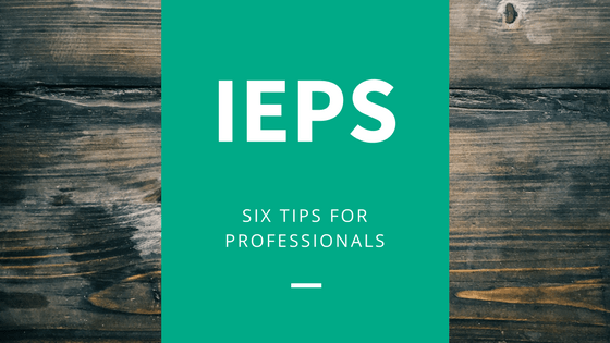 Image saying IEP tips for professionals