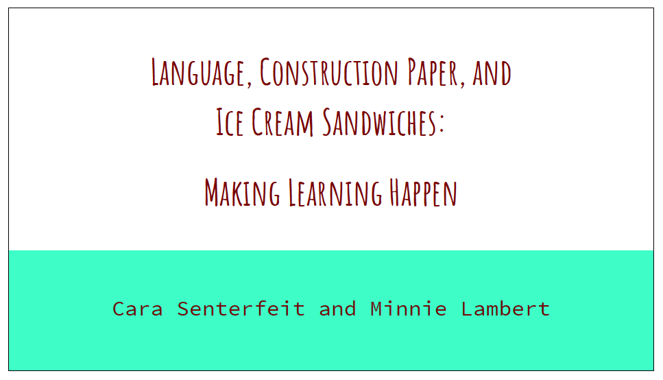 Language, Construction Paper, and Ice Cream Sandwiches presentation slide