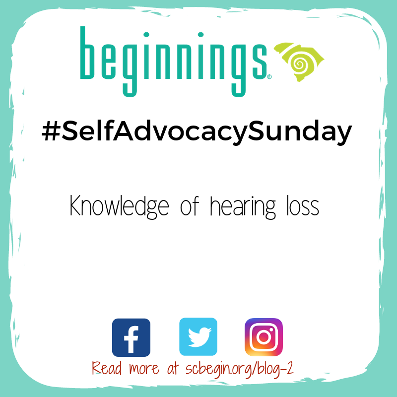 #SelfAdvocacySunday Knowledge of hearing loss