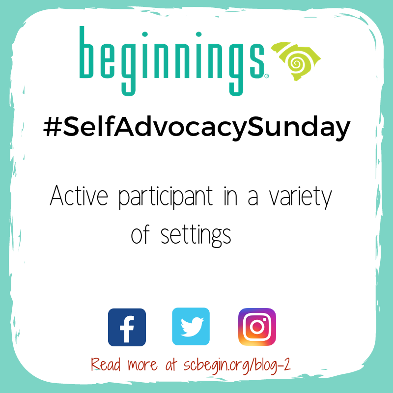 #SelfAdvocacySunday Active participant in a variety of setting