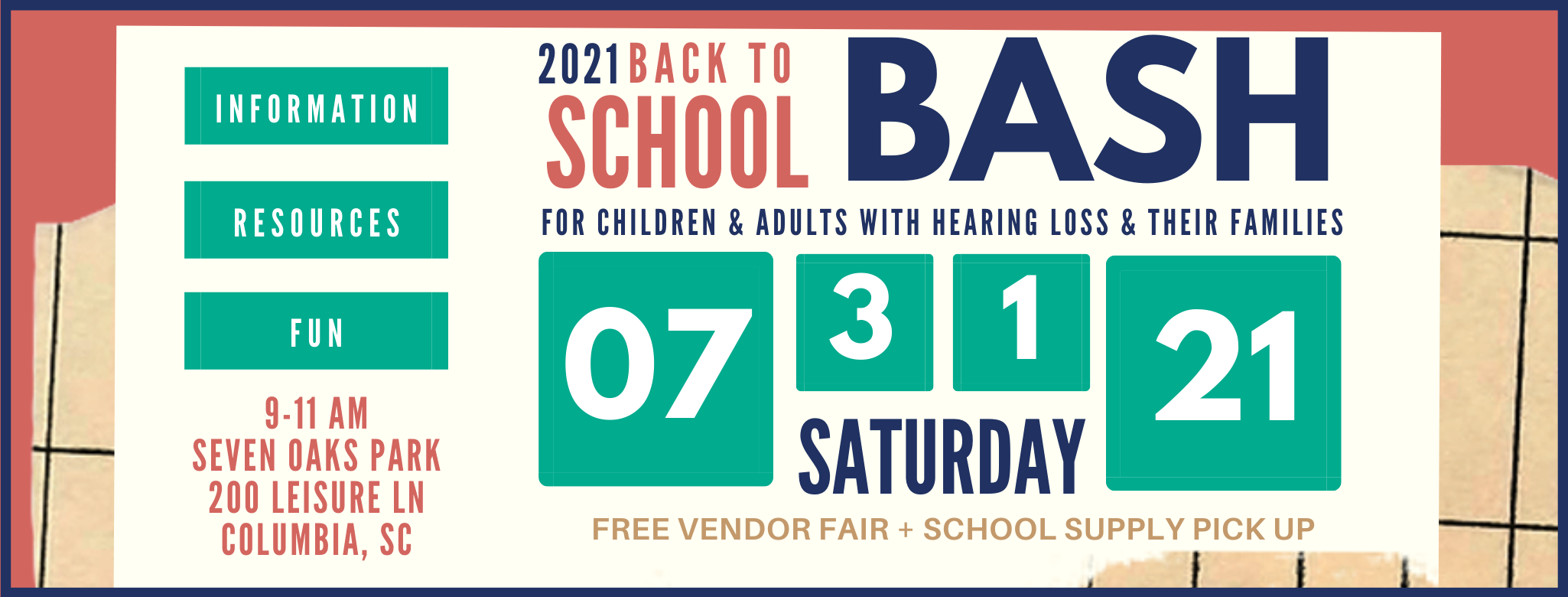 2021 Back to School Bash For Children and Adults with Hearing Loss and Their Families July 31 2021 from 9-11am at Seven Oaks Park in Columbia